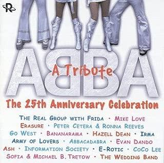 Abba - A Tribute: The 25th Anniversary Celebration