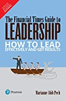 The Financial Times Guide to Leadership (The FT Guides)