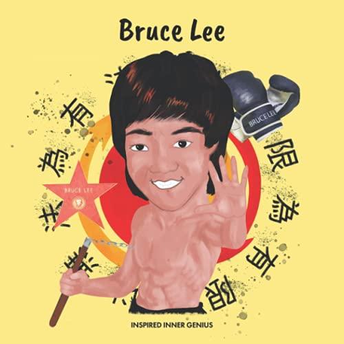 Bruce Lee: (Biografia per bambini, libri per bambini 10 anni, regalo per ragazze e ragazzi, Jeet Kune Do)
