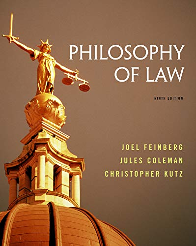 Compare Textbook Prices for Philosophy of Law 9 Edition ISBN 9781133942962 by Feinberg, Joel,Coleman, Jules,Kutz, Christopher