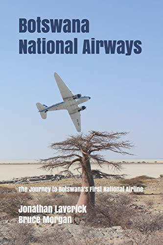 Botswana National Airways: The Journey to Botswana's First National Airline