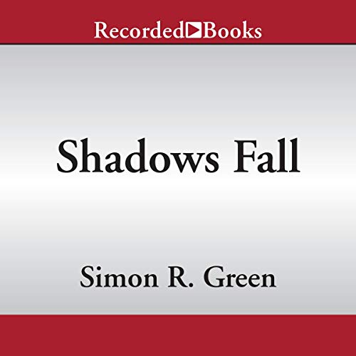 Shadows Fall Audiobook By Simon R. Green cover art