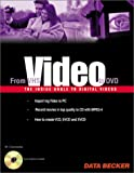 Video Guide: From VHS to DVD with CDROM