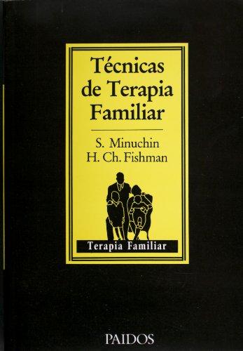 Tecnicas de terapia familiar (Spanish Edition)