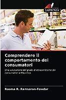 Comprendere il comportamento dei consumatori