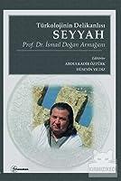 Türkolojinin Delikanlisi Seyyah - Prof. Dr. Ismail Dogan Armagani