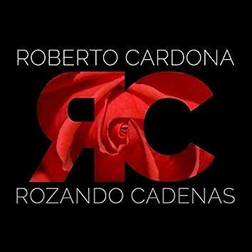 Rozando Cadenas