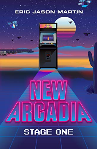 New Arcadia: Stage One (English Edition)
