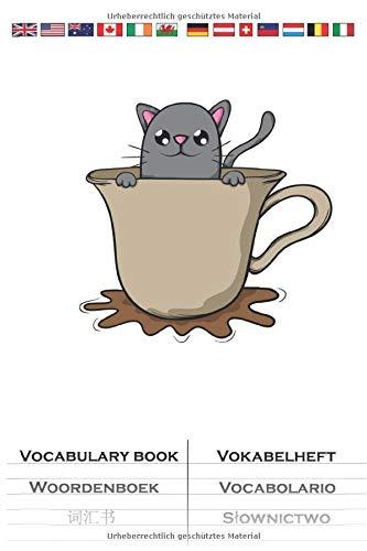 Katze Kaffee Kakao Tee Kater Maus Vokabelheft: Vokabelbuch mit 2 Spalten für Katzen- und Tierfreunde