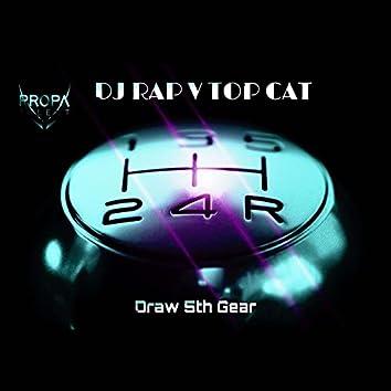 Draw 5th Gear