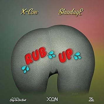 Rub Up (feat. ShanlayE)