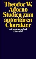 Studien Zum Autoritaren Charakter