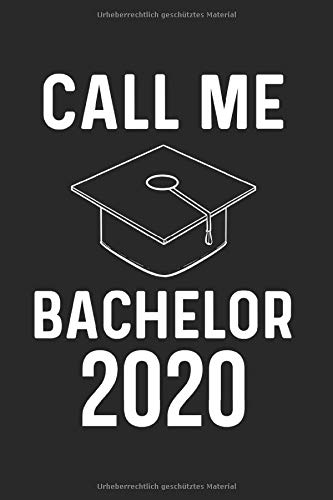 2020 Bachelor Bachelorhut Abschluss Bestanden Notizbuch: 120 Seiten Gepunktet