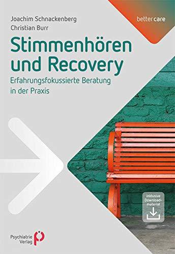 Stimmenhören und Recovery (better care)
