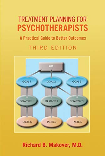 Treatment Planning for Psychotherapists: A Practical Guide to Better Outcomes