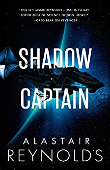 Shadow Captain (The Revenger Series Book 2) by [Alastair Reynolds]