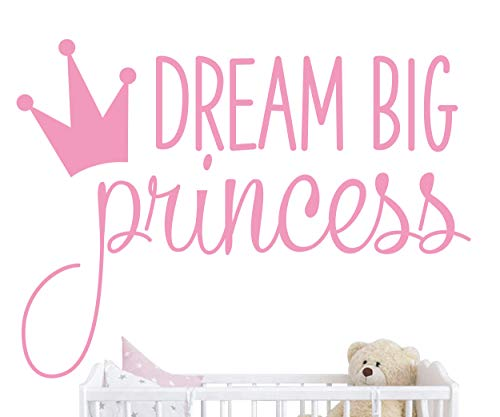 Dream Big Princess with Crown Wall Decal Vinyl Sticker for Kids Baby Girls Bedroom Decoration Nursery Home Decor Mural Design YMX18 Soft Pink