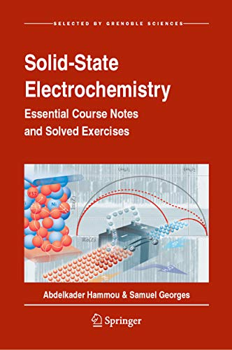 Solid-State Electrochemistry: Essential Course Notes and Solved Exercises (English Edition)