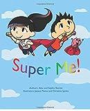 Super Me!: How To Achieve a Super Brain!