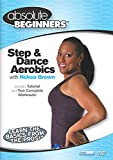 Absolute Beginners Fitness: Step and Dance Aerobics Workout for Weight Loss & Toning - for Beginners...