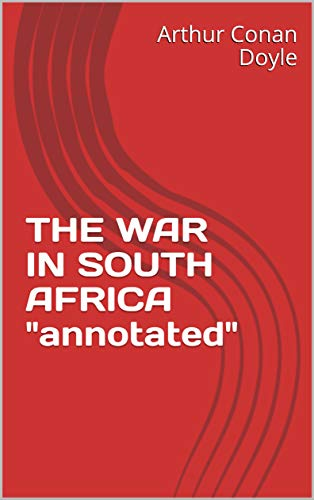 """THE WAR IN SOUTH AFRICA """"annotated"""""""