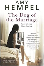 [(The Dog of the Marriage)] [Author: Amy Hempel] published on (August, 2009)