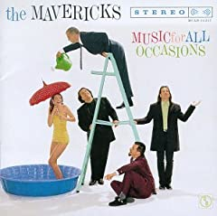 The Mavericks- Music For All Occasions