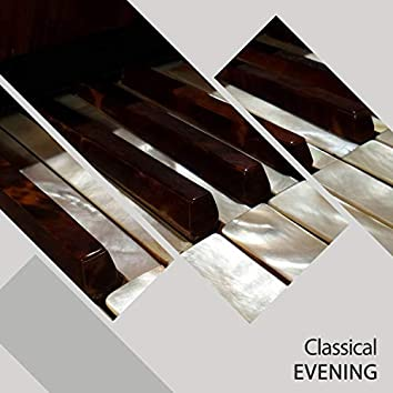 """""""Classical Evening Therapy Melodies"""""""