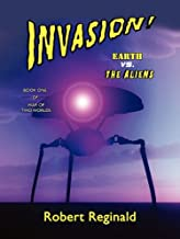 Invasion! Earth vs. the Aliens (War of Two Worlds Book 1)