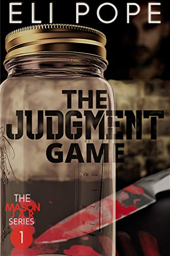 The Judgment Game (The Mason Jar Series Book 1) by [Eli Pope]