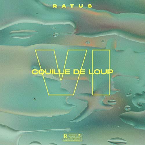 Couille de Loup VI [Explicit]