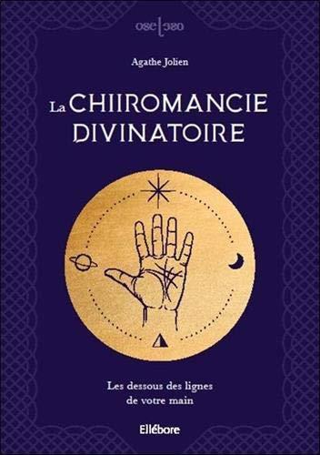 La chiromancie divinatoire - Les dessous des lignes de votre main