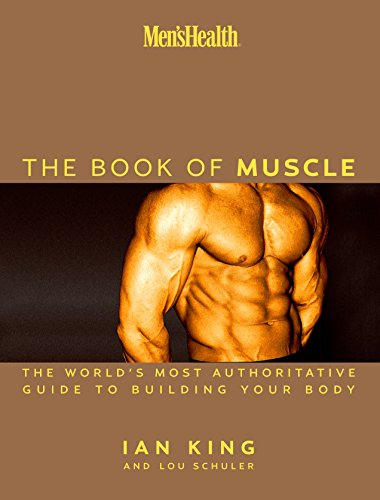 Men's Health The Book of Muscle: Th…