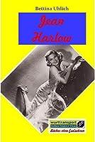 Jean Harlow: Das Leben einer Kinogoettin