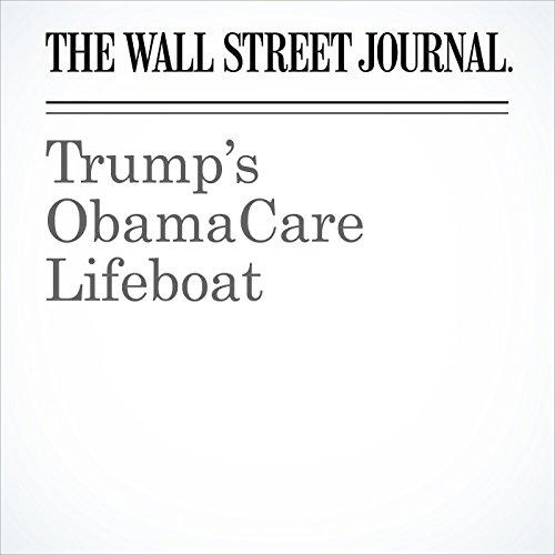 Trump's ObamaCare Lifeboat copertina
