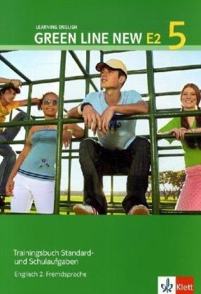 Green Line NEW E2: Trainingsbuch Standard- und Schulaufgaben, Heft mit Audio-CD Band 5: 9. oder 10. Schuljahr