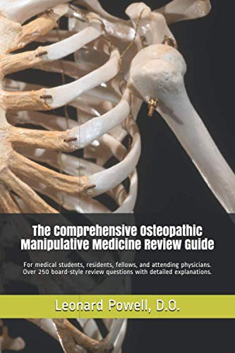 The Comprehensive Osteopathic Manipulative Medicine Review Guide