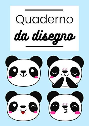 Quaderno da Disegno: Libro da Disegno per Bambini   A4 100 Pagine   Panda