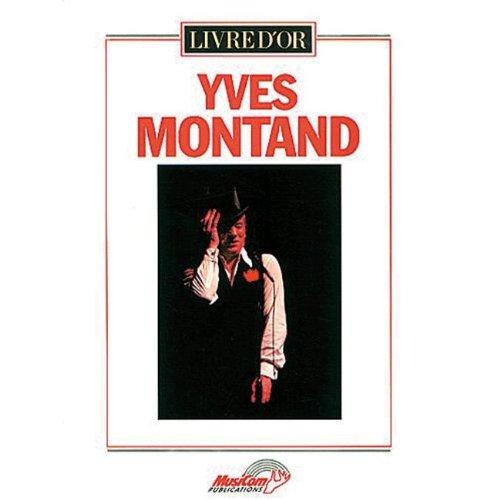 Yves Montand - Livre d\'or pour Piano/ Chant - Musicom