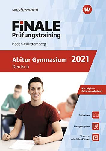 FiNALE Prüfungstraining Abitur Baden-Württemberg: Deutsch 2021