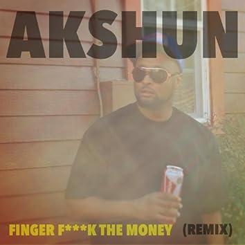 Finger F***k the Money