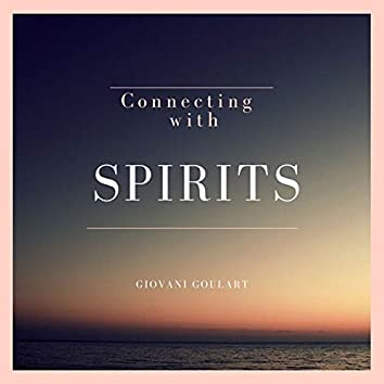 Connecting With Spirits