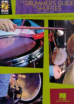 THE DRUMMER'S GUIDE TO SHUFFLES - arrangiert für Schlagzeug - mit CD [Noten / Sheetmusic] Komponist: POTTER D