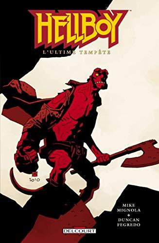 Hellboy T13: L'ultime tempête