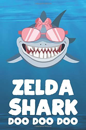 Zelda - Shark Doo Doo Doo: Blank Ruled Personalized & Customized Name Shark Notebook Journal for Girls & Women. Funny Sharks Desk Accessories Item for ... Birthday & Christmas Gift for Women.