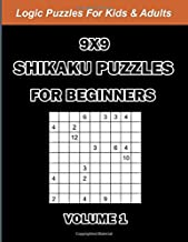 9x9 Shikaku Puzzles For Beginners Volume 1: Rectangles Logic Puzzles For Kids And Adults: 160 Large Print Easy Sikaku Game...