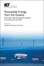 Renewable Energy from the Oceans: From wave, tidal and gradient systems to offshore wind and solar (Energy Engineering)