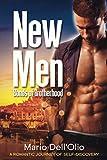 New Men: Bonds of Brotherhood: A Romantic Journey of...