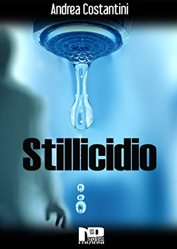 Stillicidio (Italian Edition)