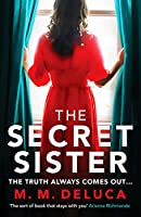 The Secret Sister: A compelling suspense novel about family and secrets